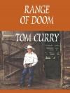 Range of Doom - Tom Curry