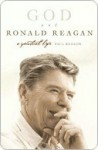 God and Ronald Reagan - Paul Kengor