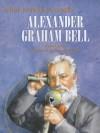 Alexander Graham Bell - Anita Ganeri