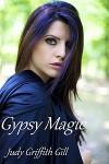Gypsy Magic - Judy Griffith Gill