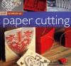 Craft Workshop: Paper Cutting (Craft Workshop) - Stewart Walton, Sally Walton, Peter Williams