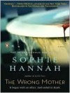 The Wrong Mother - Sophie Hannah