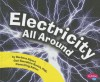 Electricity All Around - Barbara Alpert, Gail Saunders-Smith, Joanne K. Olson