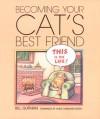 Becoming Your Cat's Best Friend - Bill Gutman, Canevari Green