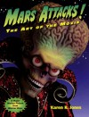 Mars Attacks: The Art of the Movie - Karen Jones