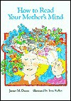 How Read Your Mother's Mind CL - James M. Deem, True Kelley