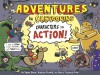 Adventures in Cartooning: Characters in Action - James Sturm, Andrew Arnold, Alexis Frederick-Frost