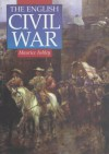 The English Civil War: A Concise History - Maurice Percy Ashley