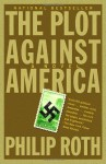 Plot Against America, The: A Novel - Philip Roth