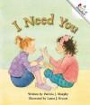 I Need You - Patricia J. Murphy