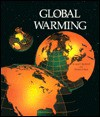 Global Warming - Jean F. Blashfield, Wallace B. Black