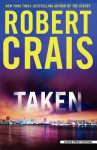 Taken (Elvis Cole/Joe Pike Novels) - Robert Crais