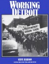 Working Detroit: The Making of a Union Town - Steve Babson
