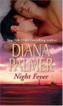 Night Fever (Mills And Boon Shipping Cycle) (Mills And Boon Shipping Cycle) - Diana Palmer