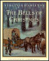The Bells of Christmas - Virginia Hamilton, Lambert Davis