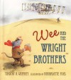 Wee and the Wright Brothers - Timothy R. Gaffney