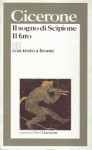 Il sogno di Scipione - Il fato - Cicero, Andrea Barabino