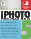 iPhoto 5 for Mac OS X: Visual QuickStart Guide - Adam Engst