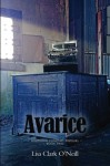 Avarice (Southern Comfort Prequel Trilogy) (Volume 2) - Lisa Clark O'Neill