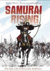 Samurai Rising: The Epic Life of Minamoto Yoshitsune - Pamela S. Turner, Gareth Hinds