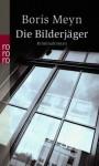 Die Bilderjäger - Boris Meyn
