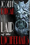 Lair of the Luciferians (Dixon Peters' Two-Fisted Tales Book 2) - Joseph Duncan, Ian M. Walker