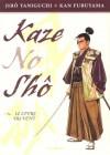 Kaze no Shō: Le livre du vent - Kan Furuyama, Jirō Taniguchi