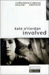 Involved - Kate O'Riordan
