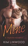 Mine: A Stepbrother Romance - Kim Linwood