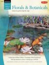 Florals & Botanicals / Watercolor - Barbara Fudurich, Joan Hansen, Caroline Linscott, Geri Medway