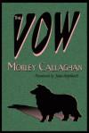 The Vow - Morley Callaghan, Jane Urquhart