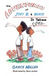 It Takes Spit (Adventures of Joey B and Nukie) (Volume 1) - Grace Miller