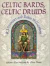 Celtic Bards, Celtic Druids - R.J. Stewart, Robin Williamson