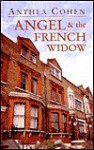 Angel and the French Widow - Anthea Cohen