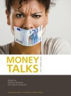 Money Talks: Media, Markets, Crisis - Jostein Gripsrud, Graham Murdock