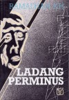 Ladang Perminus - Ramadhan K.H.