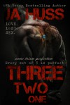 Three, Two, One (321) - J.A. Huss