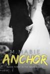 Anchor - M. Mabie