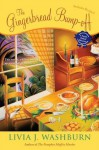 The Gingerbread Bump-Off (A Fresh-Baked Mystery #6) - Livia J. Washburn