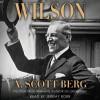 Wilson - A. Scott Berg, Jeremy Bobb
