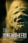 The Dunewalkers (Moving In Series) (Volume 2) - Ron Ripley