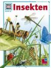 Insekten - Sabine Steghaus-Kovac, Arno Kolb