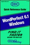 Wordperfect 6.1 Windows: Quick Reference Guide (Quick Reference Guides (DDC)) - Kathy Berkemeyer