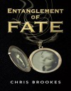 Entanglement of Fate - Chris Brookes