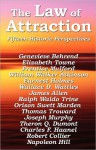 The Law of Attraction - Genevieve Behrend, Napoleon Hill, Thomas Troward, Wallace D. Wattles, James Allen