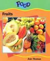 Fruits - Ann Thomas