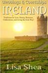 Weddings & Courtships - Ireland (Volume 1) - Lisa Shea