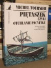 Piętaszek czyli Otchłanie Pacyfiku - Michel Tournier