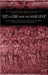Let us die that we may live' - Pauline Allen, Boudewijn Dehandschutter, Johan Leemans, Wendy Mayer
