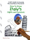 How to Draw Italy's Sights and Symbols - Betsy Dru Tecco